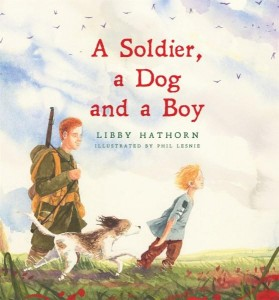 a-soldier-a-dog-and-a-boy-libby-hathorn