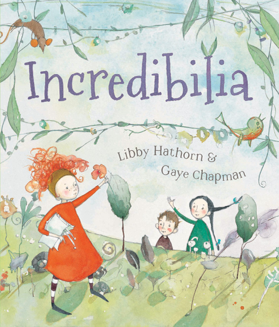 Incredibilia by Libby Hathorn