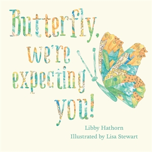 Butterfly, We're Expecting You